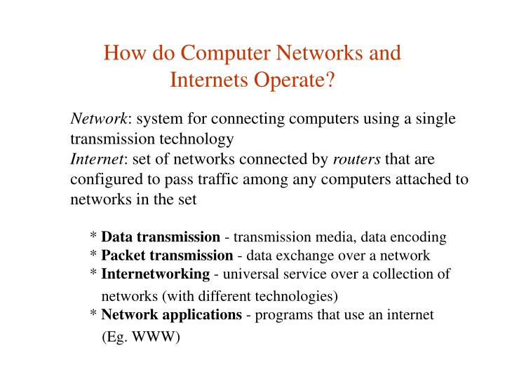 How do computer networks and internets operate