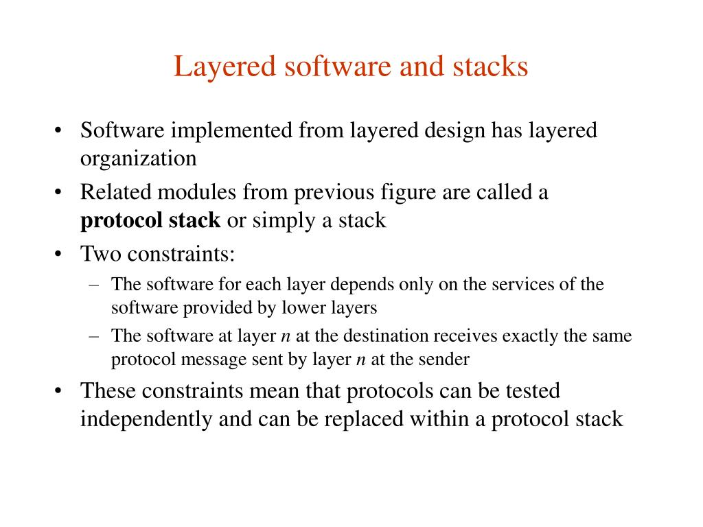 Layered software and stacks