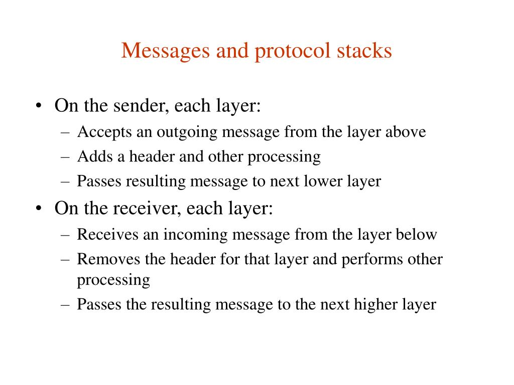 Messages and protocol stacks