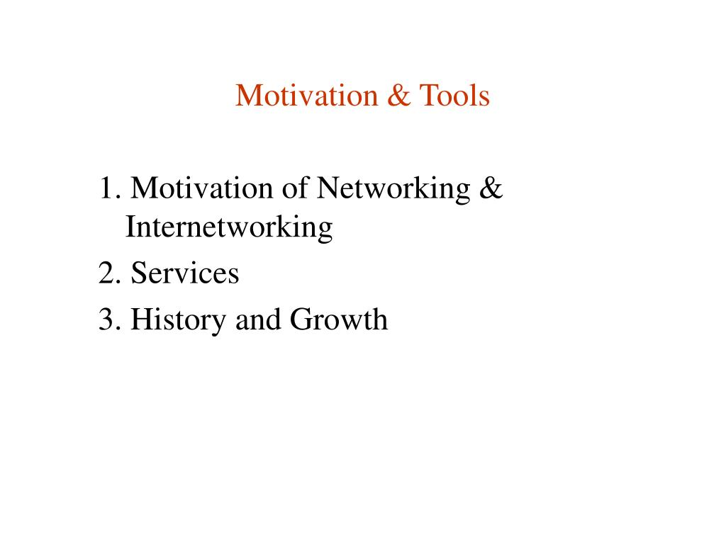 Motivation & Tools