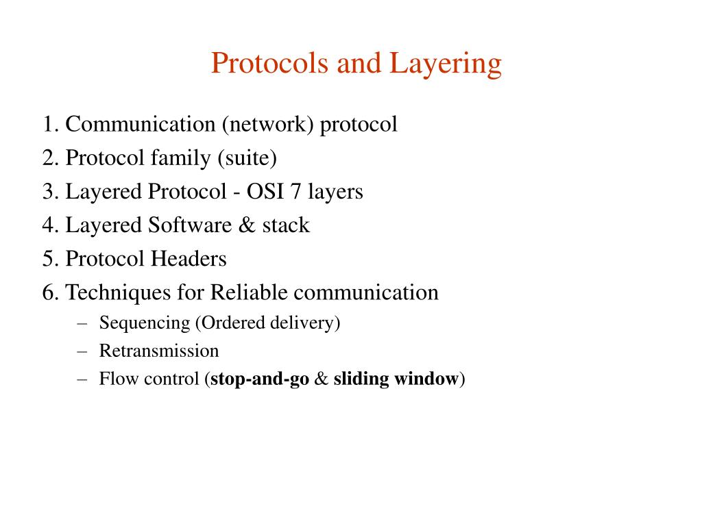 Protocols and Layering