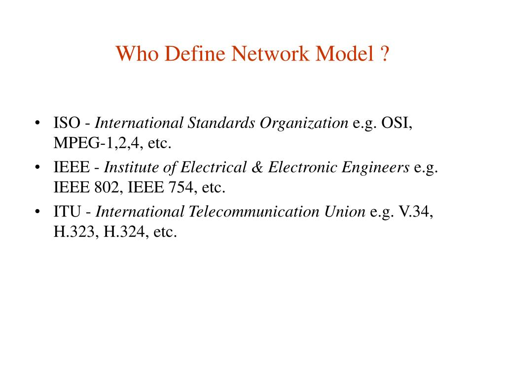 Who Define Network Model ?