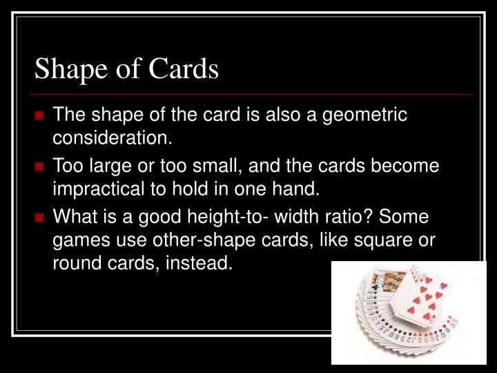 Shape of cards l.jpg