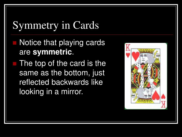 Symmetry in cards