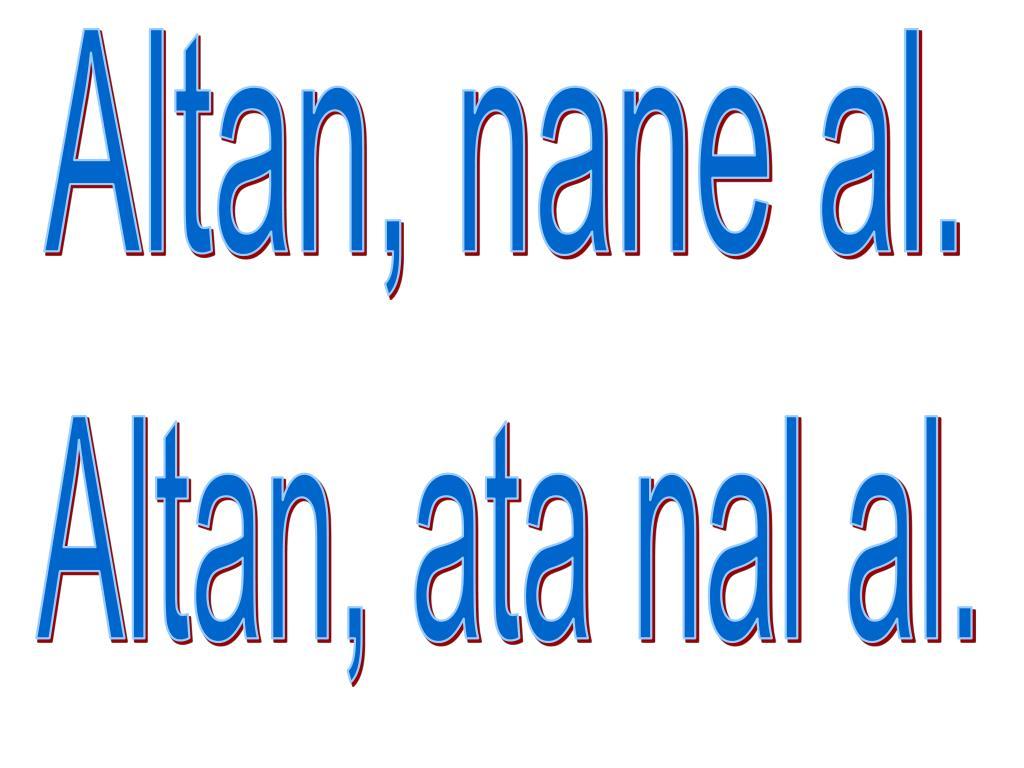 Altan, nane al.