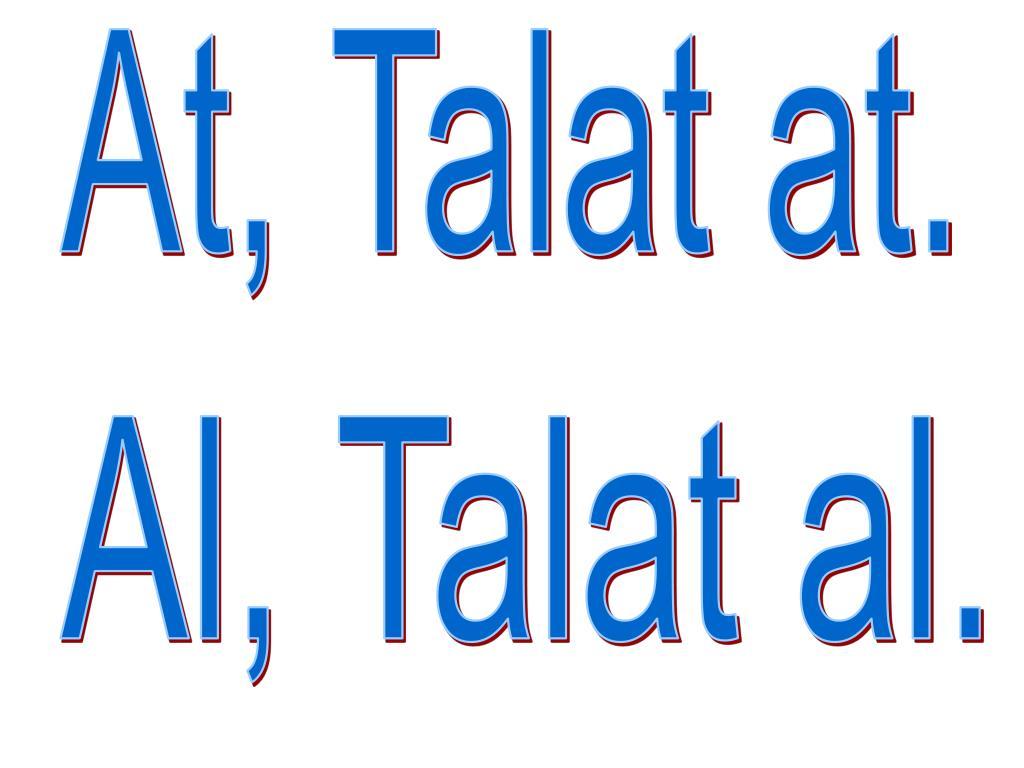 At, Talat at.