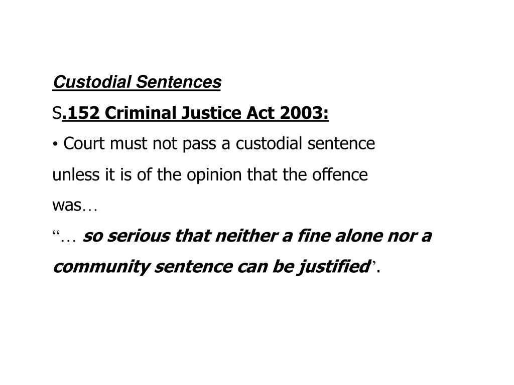 Custodial Sentences