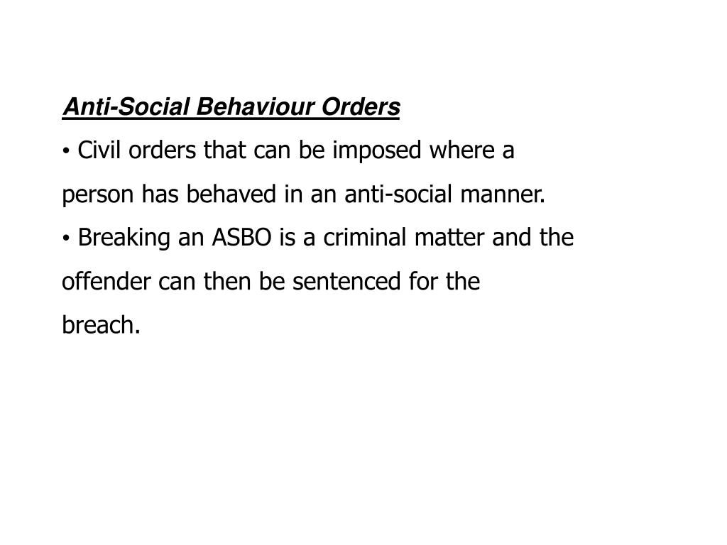 Anti-Social Behaviour Orders