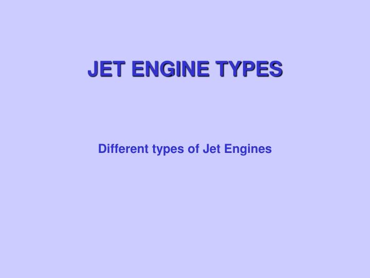 JET ENGINE TYPES