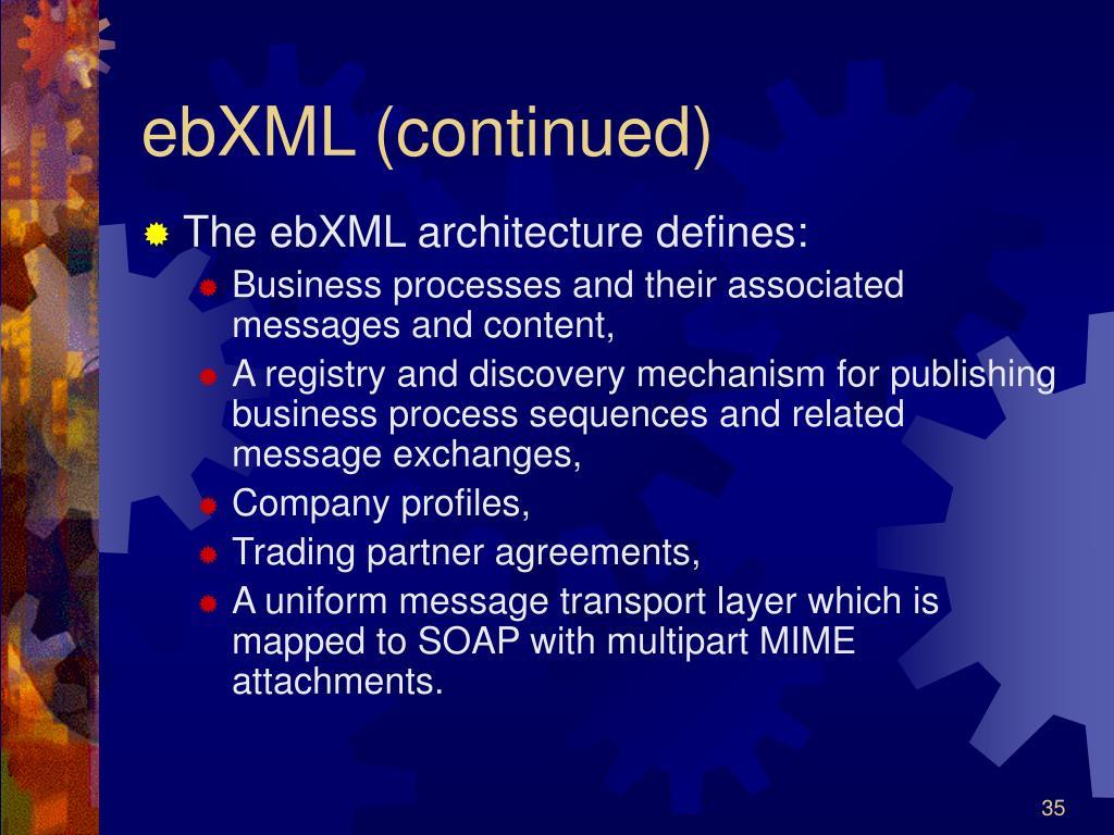 ebXML (continued)