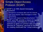 simple object access protocol soap