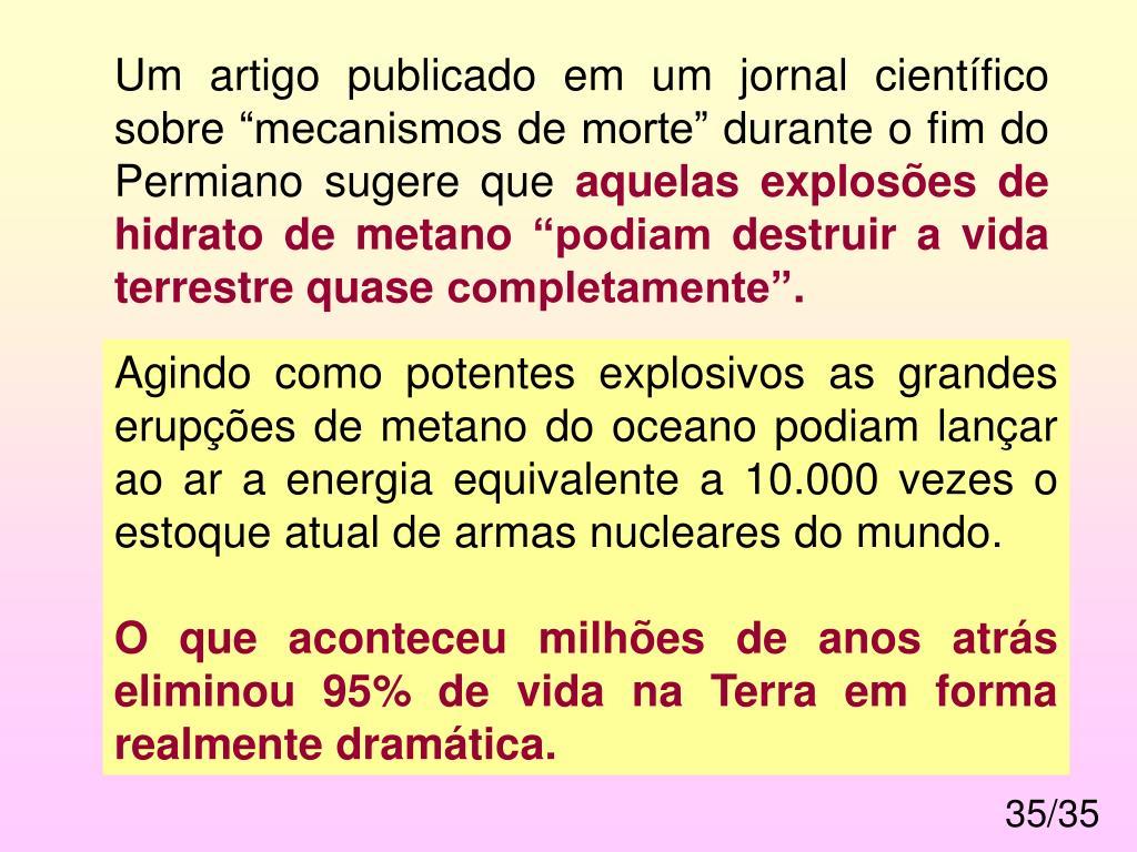 """Um artigo publicado em um jornal científico sobre """"mecanismos de morte"""" durante o fim do Permiano sugere que"""