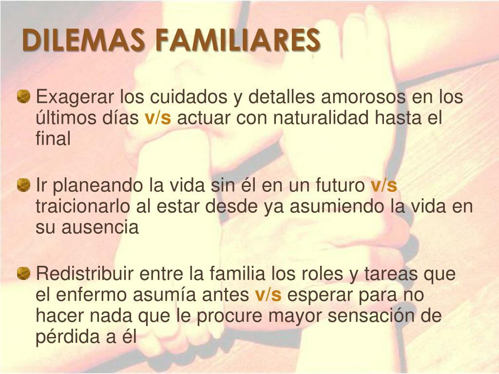 DILEMAS FAMILIARES