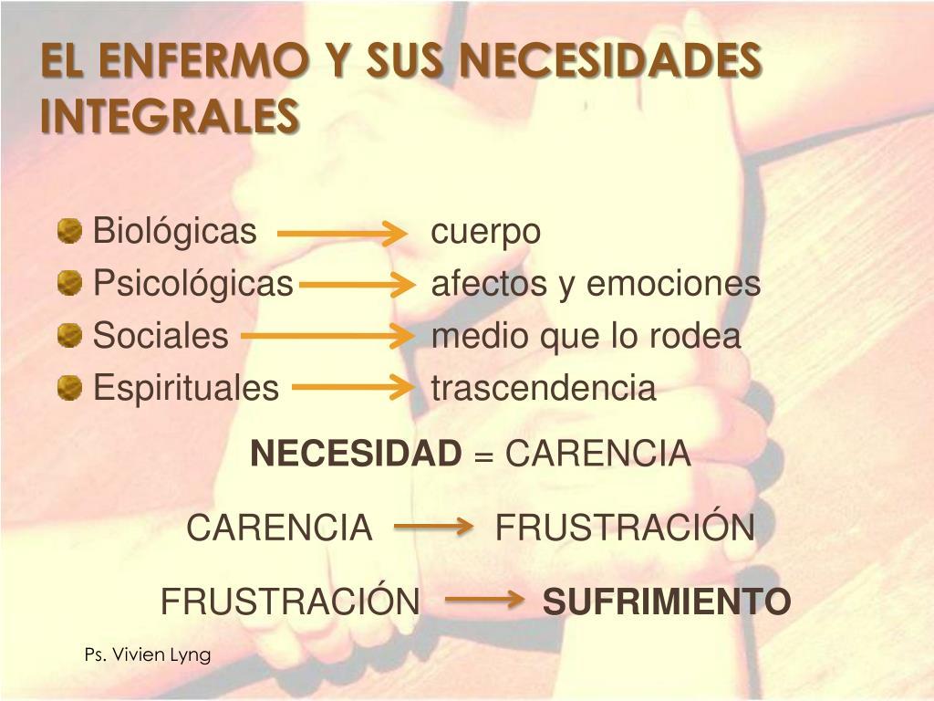 EL ENFERMO Y SUS NECESIDADES INTEGRALES