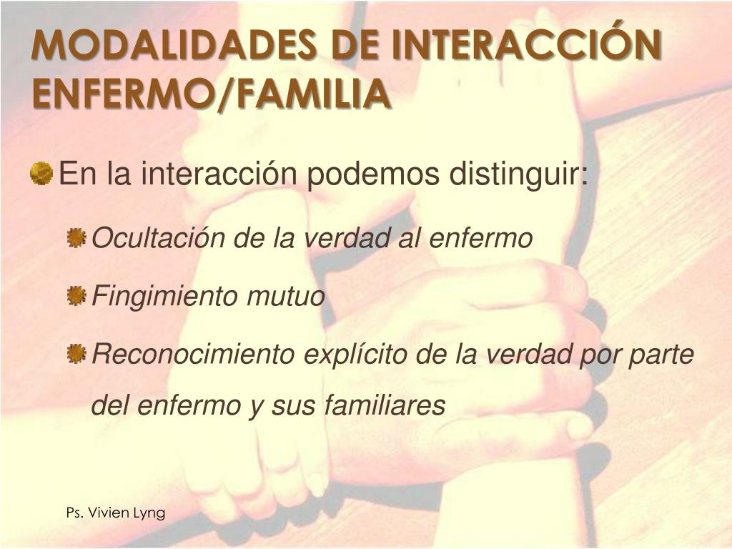 MODALIDADES DE INTERACCIÓN ENFERMO/FAMILIA