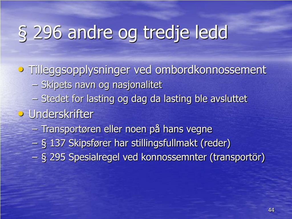 § 296 andre og tredje ledd