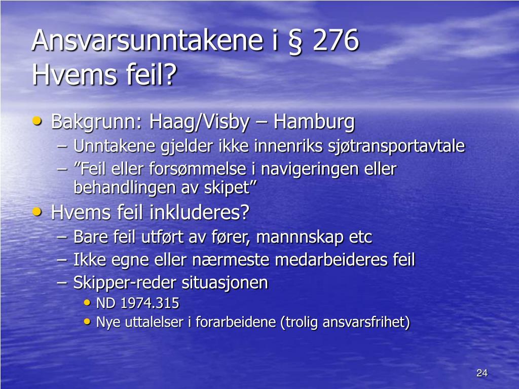 Ansvarsunntakene i § 276