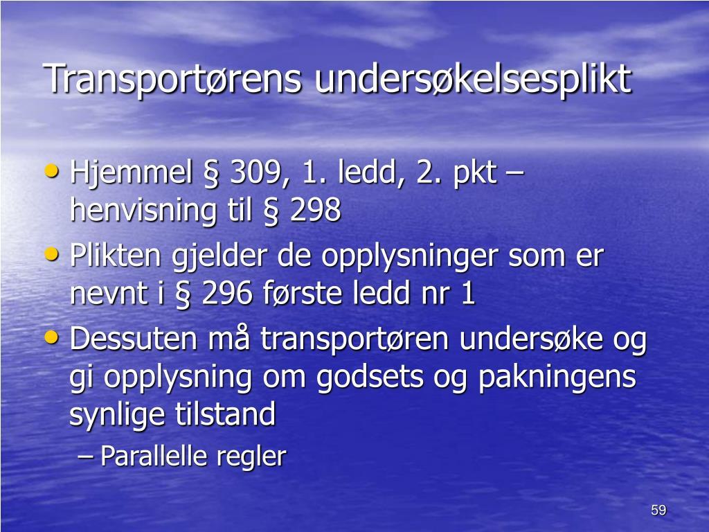 Transportørens undersøkelsesplikt