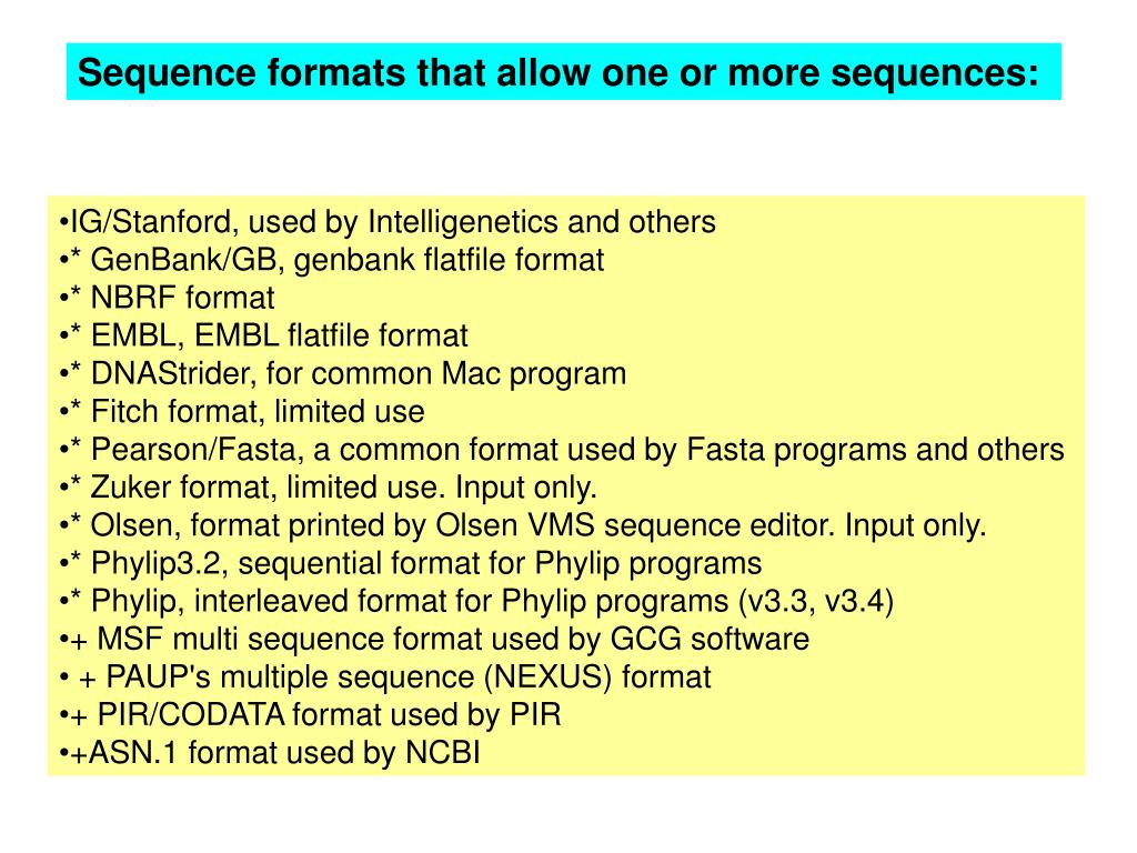 Sequence formats that allow one or more sequences: