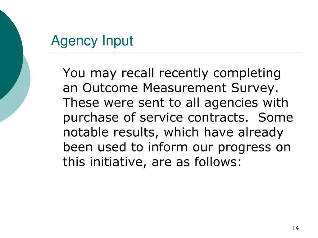 Agency Input