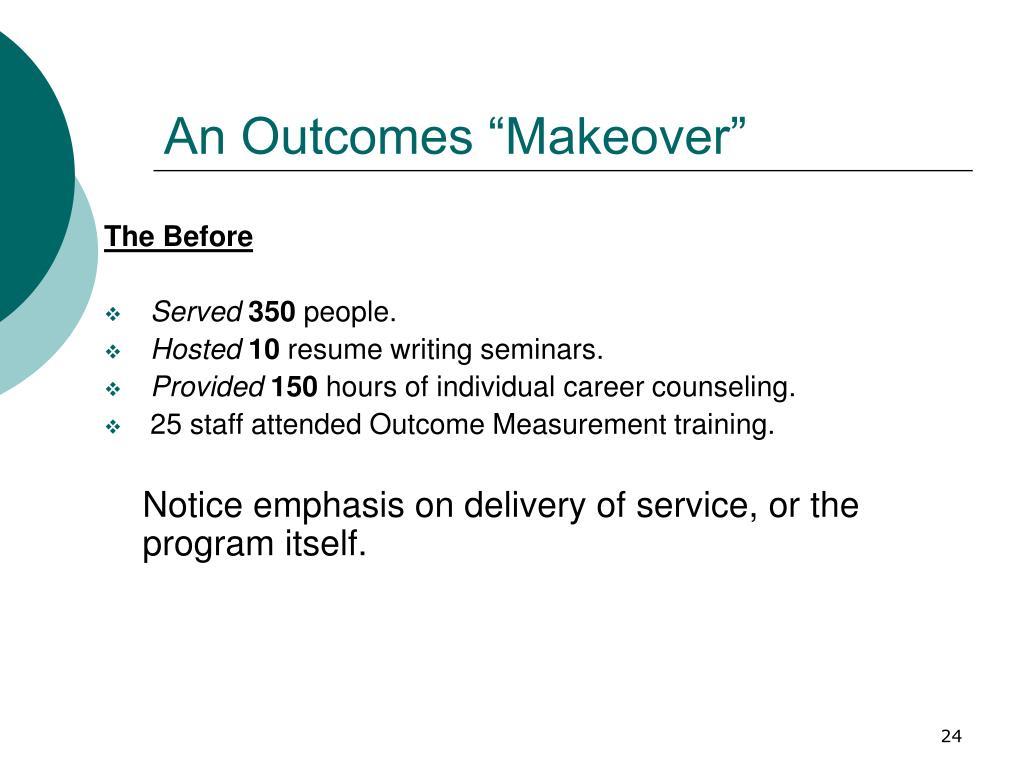 """An Outcomes """"Makeover"""""""