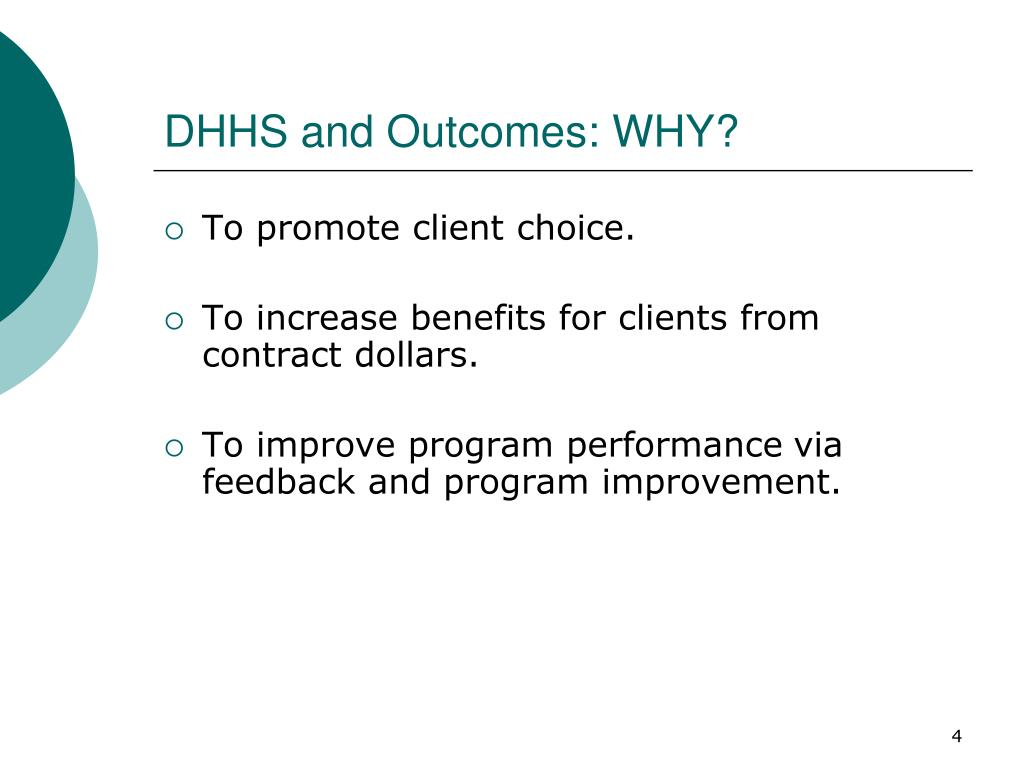 DHHS and Outcomes: WHY?