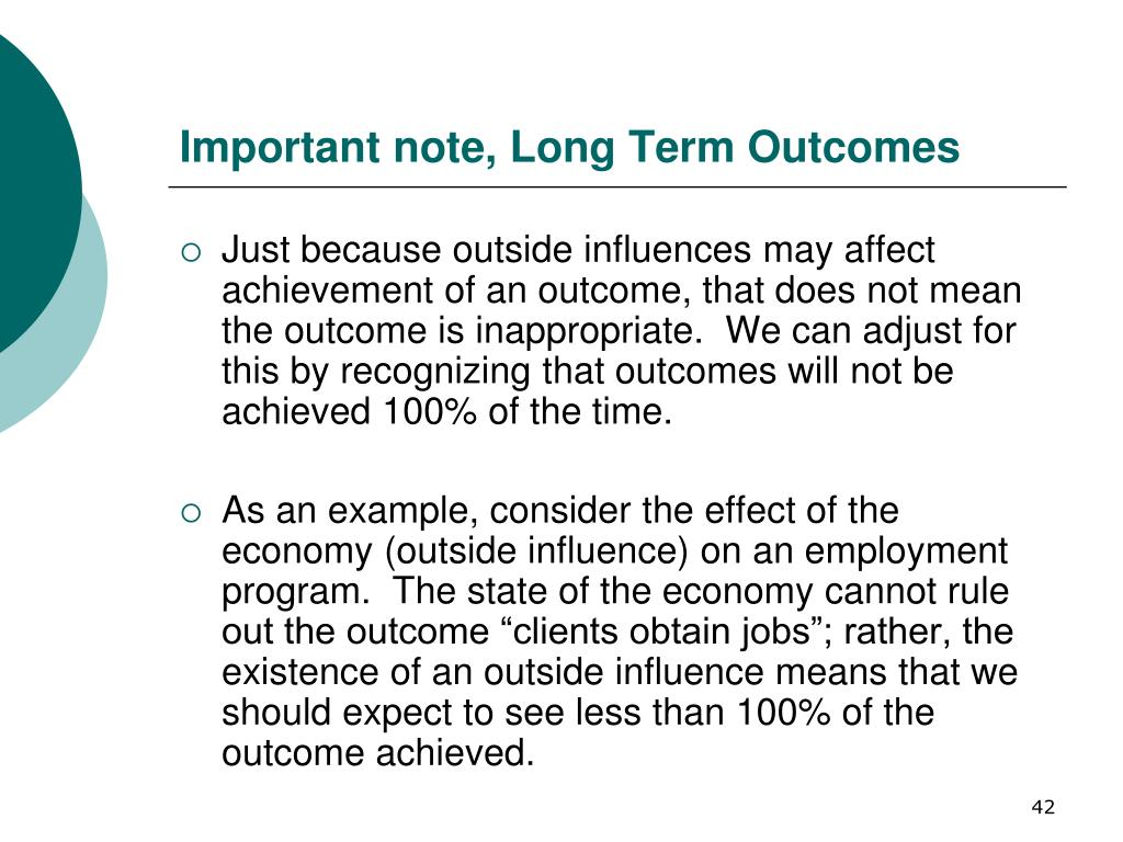 Important note, Long Term Outcomes