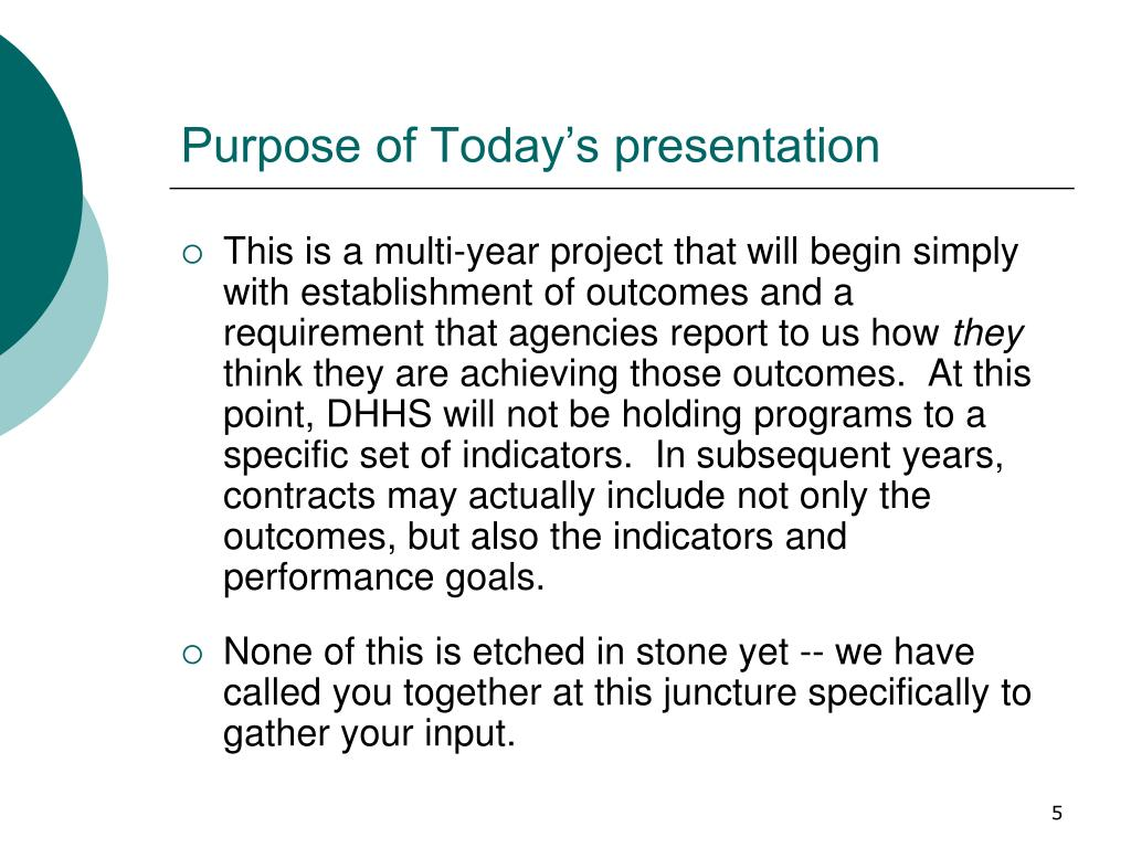 Purpose of Today's presentation