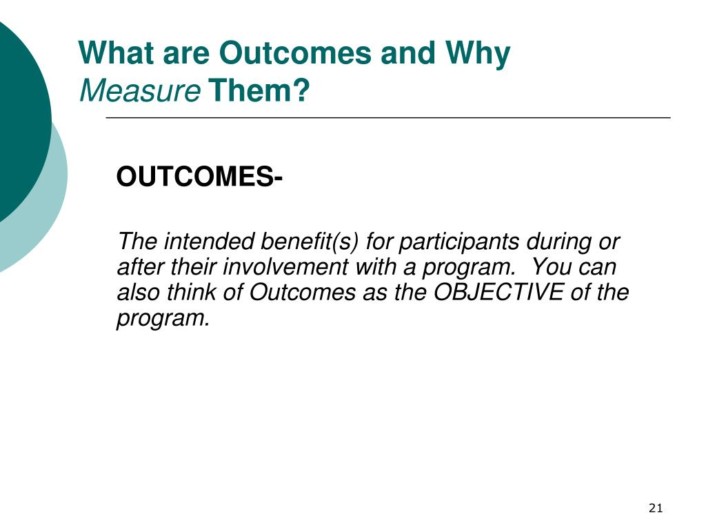 What are Outcomes and Why