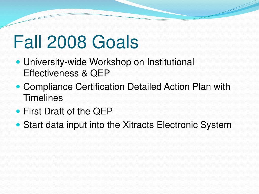 Fall 2008 Goals