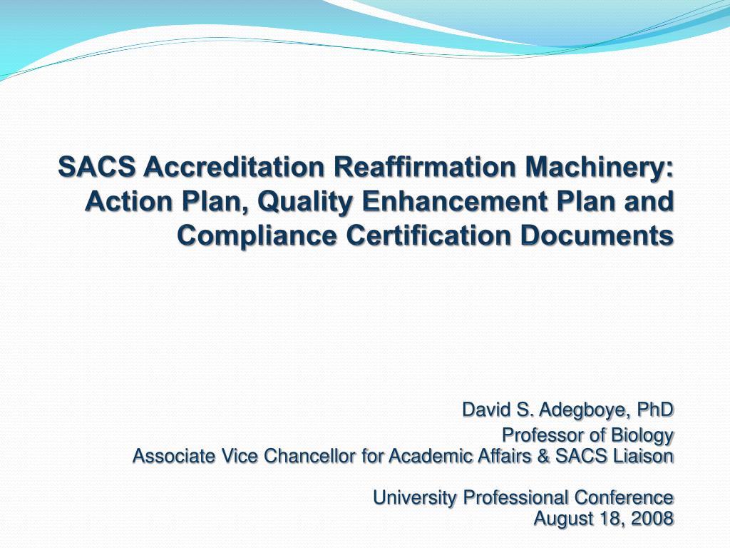 SACS Accreditation Reaffirmation Machinery: