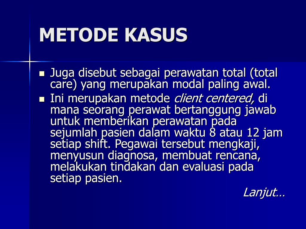 METODE KASUS