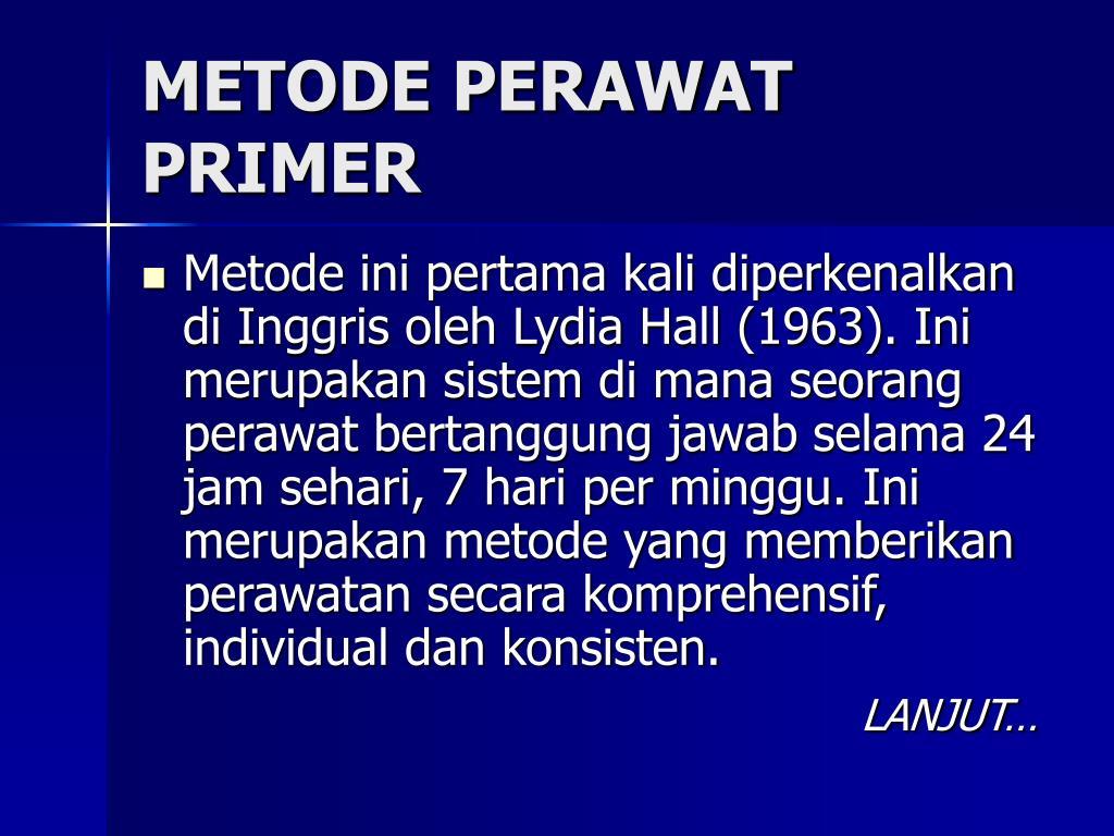 METODE PERAWAT PRIMER