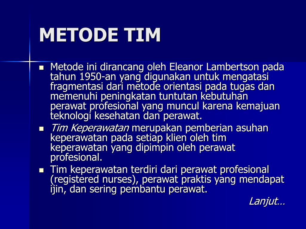 METODE TIM