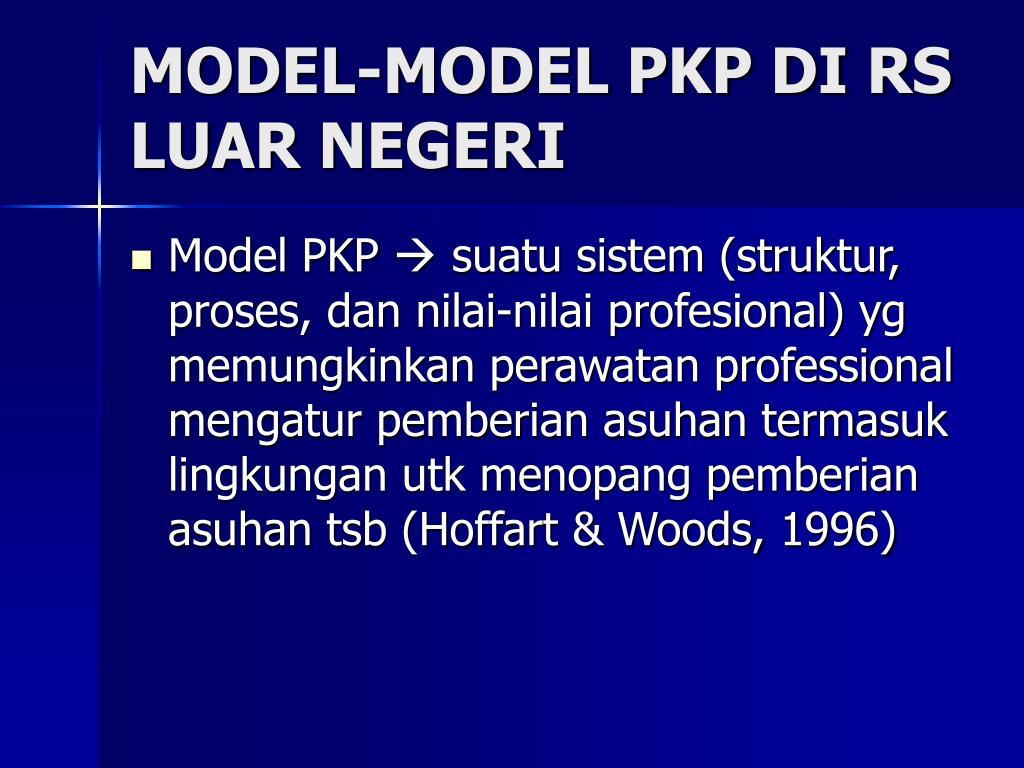 MODEL-MODEL PKP DI RS LUAR NEGERI