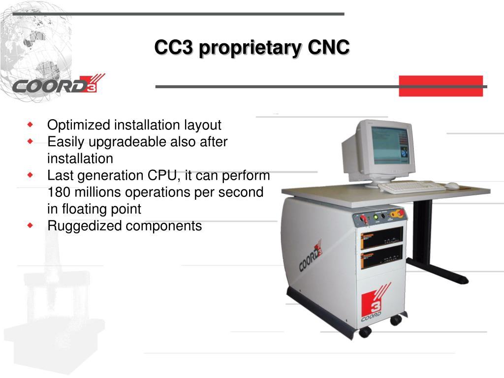 CC3 proprietary CNC