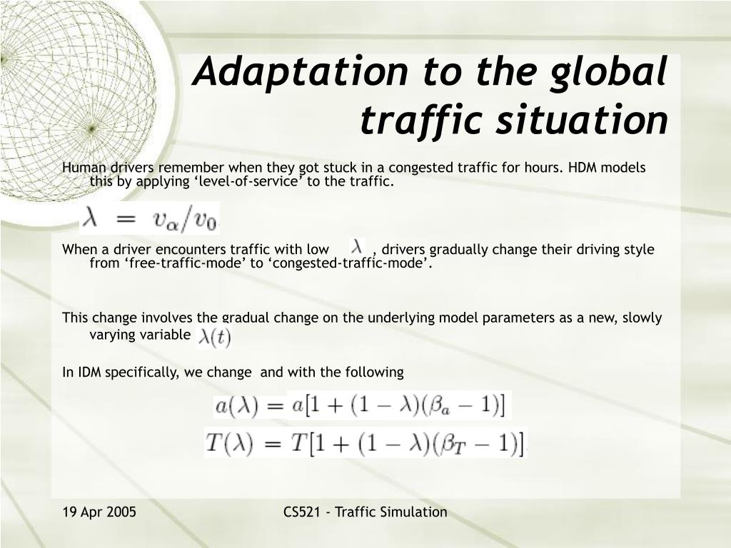 Adaptation to the global traffic situation