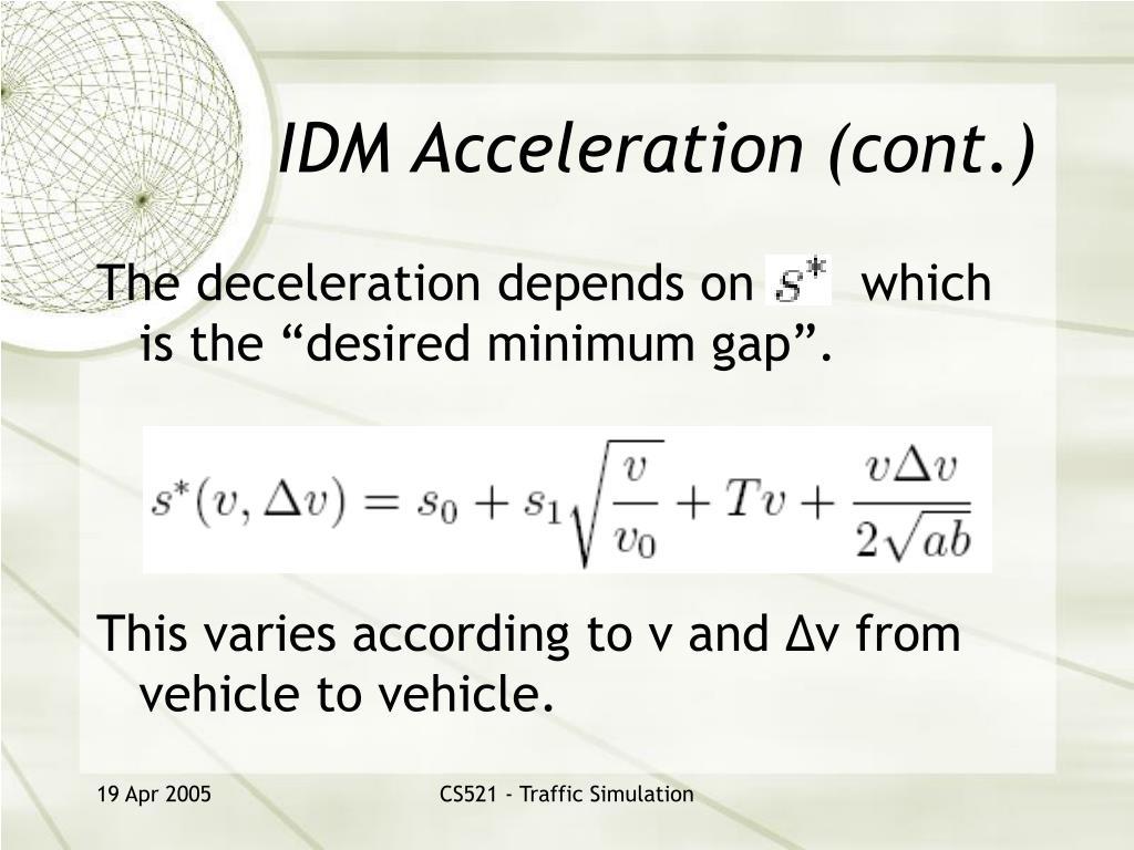 IDM Acceleration (cont.)