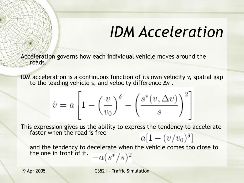 IDM Acceleration