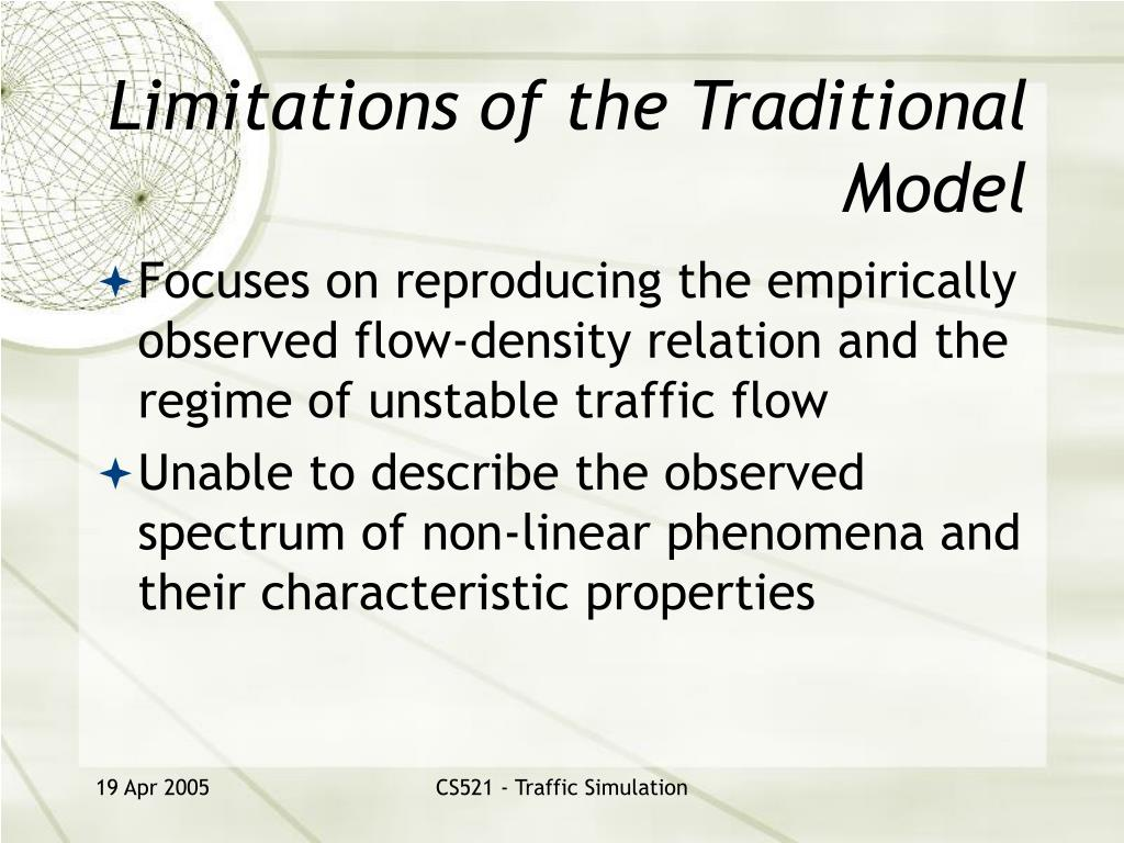 Limitations of the Traditional Model