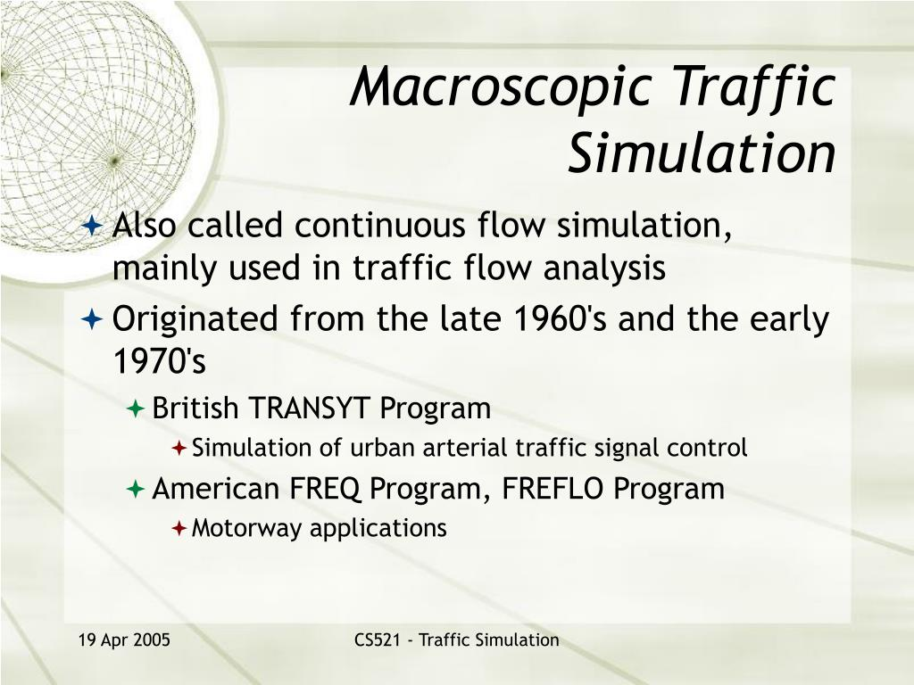 Macroscopic Traffic Simulation