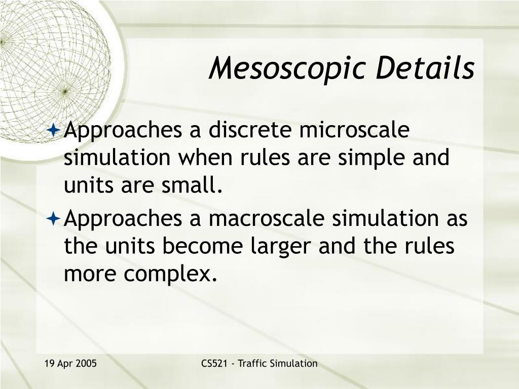 Mesoscopic Details