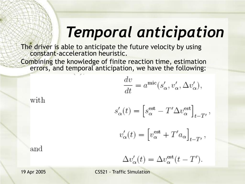 Temporal anticipation