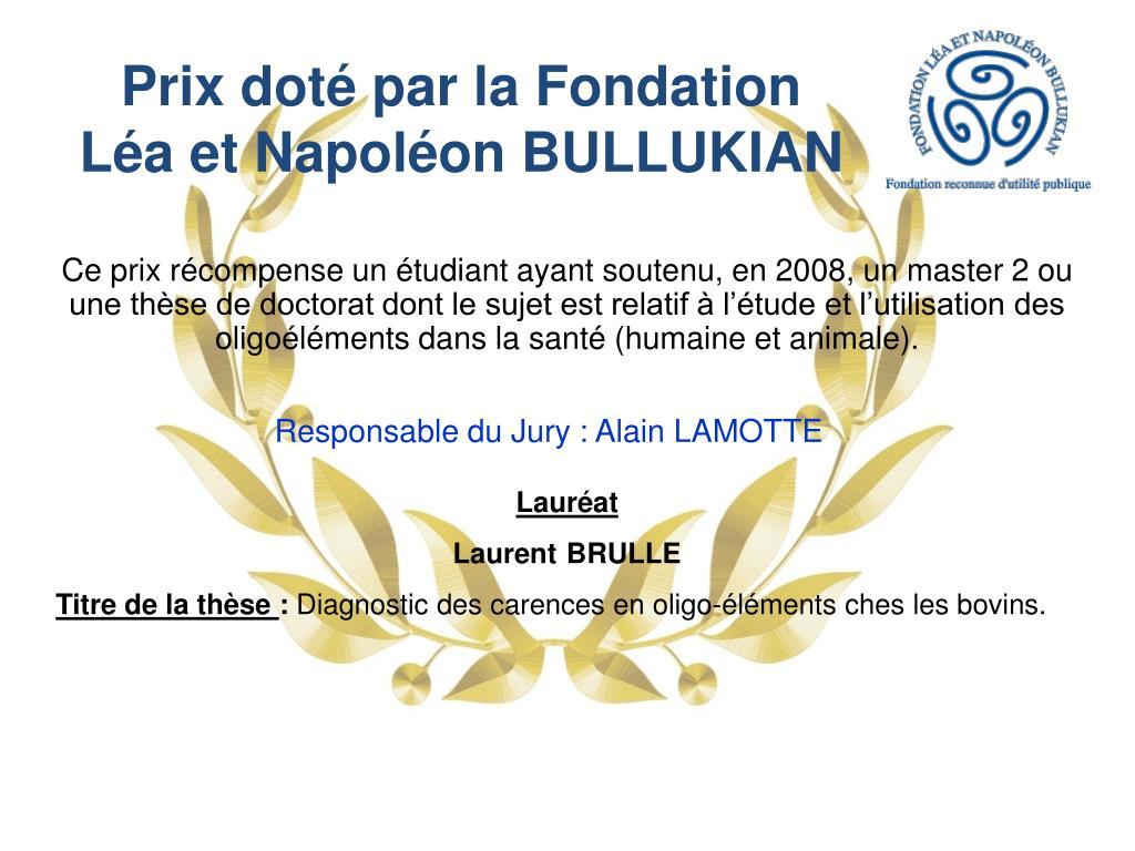 Prix doté par la Fondation