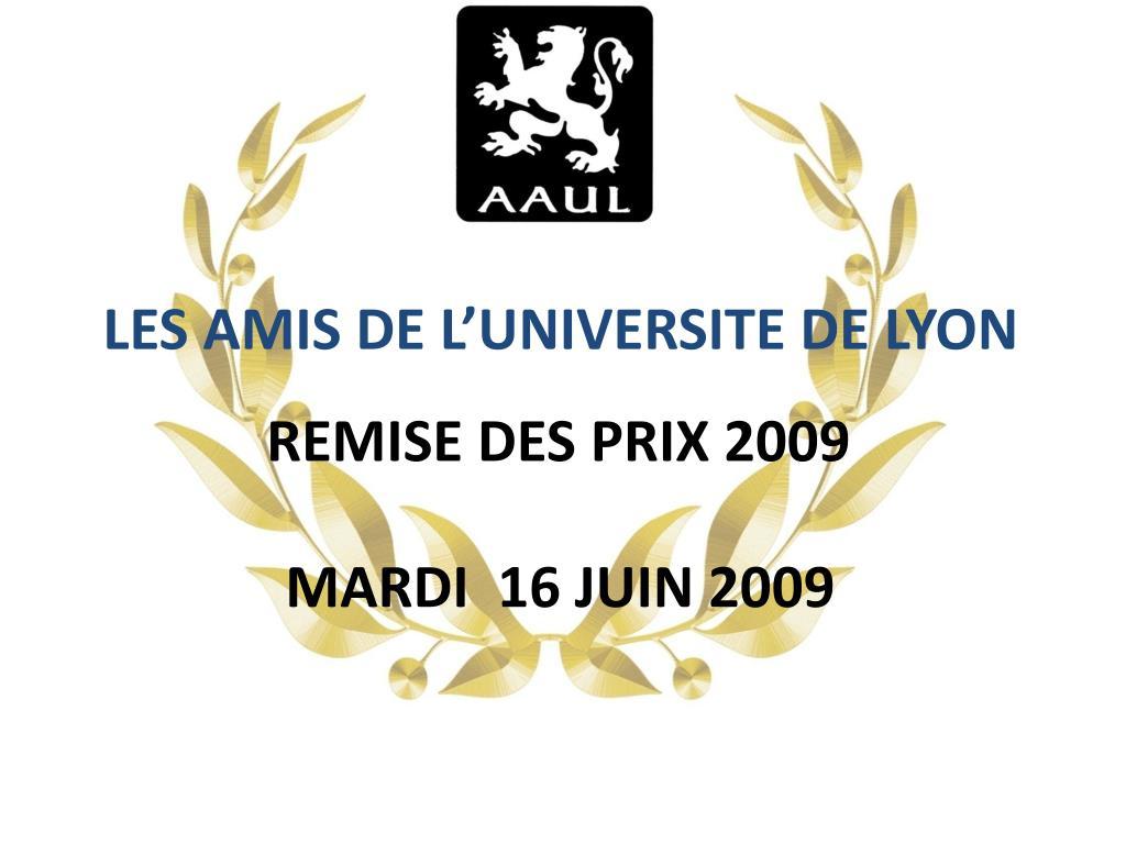 LES AMIS DE L'UNIVERSITE DE LYON