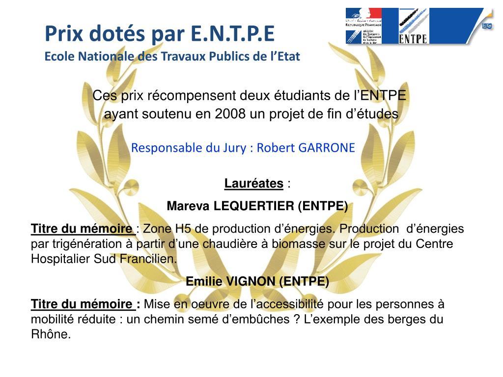 Prix dotés par E.N.T.P.E