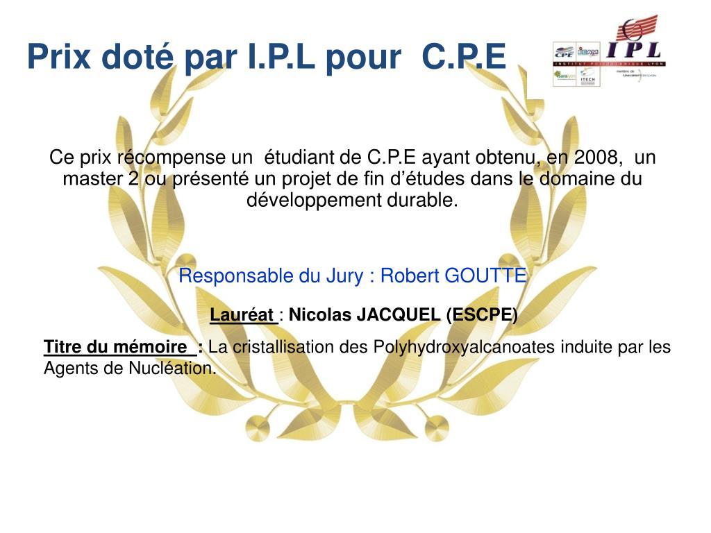 Prix doté par I.P.L pour  C.P.E