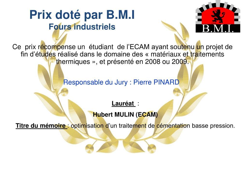 Prix doté par B.M.I
