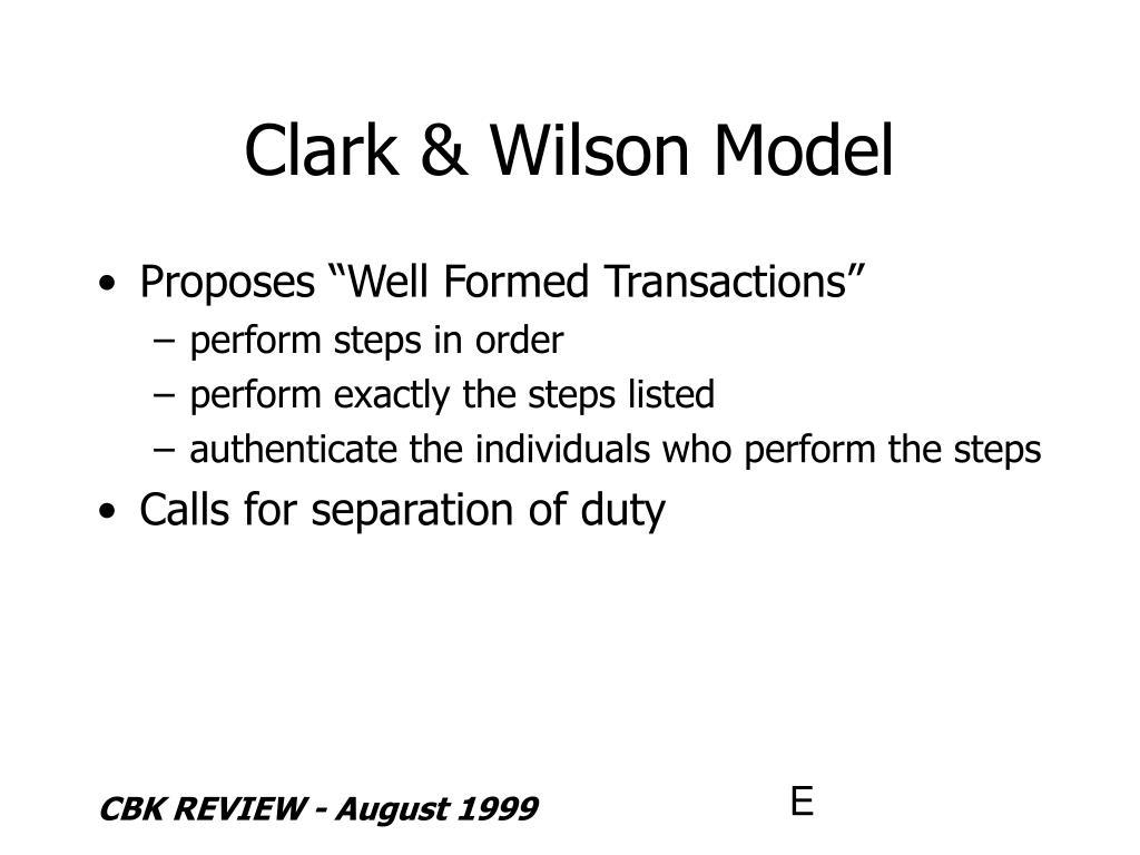 Clark & Wilson Model