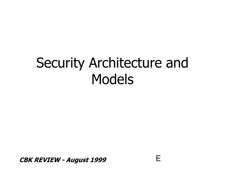 Security architecture and models l.jpg